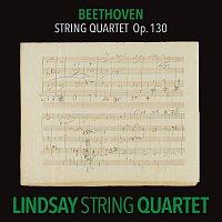 Lindsay String Quartet – Beethoven: String Quartet in B-Flat Major, Op. 130 [Lindsay String Quartet: The Complete Beethoven String Quartets Vol. 8]