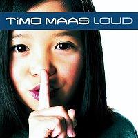 Timo Maas – Loud (Eastwest Release)