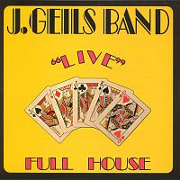 """The J. Geils Band – Full House """"Live"""""""