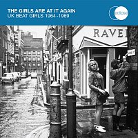 Přední strana obalu CD The Girls Are At It Again - UK Beat Girls 1964-1969