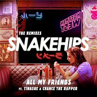 Snakehips, Tinashe, Chance The Rapper – All My Friends (The Remixes)