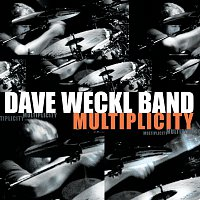 Dave Weckl Band – Multiplicity