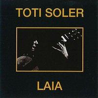 Toti Soler – Laia