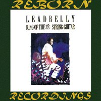 Lead Belly – King of the 12-String Guitar (HD Remastered)
