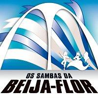 Beija Flor De Nilópolis – Os Sambas Da Beija Flor De Nilópolis