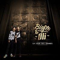 Bigflo & Oli – La cour des grands [Deluxe]