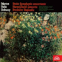 Debussy: Rapsodie č. 1, Falla: Koncert pro cembalo, Martin: Malá koncertantní symfonie