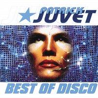 Patrick Juvet – Best Of Disco