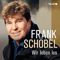 Frank Schöbel – Wir leben los