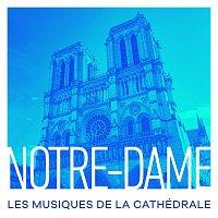 Přední strana obalu CD Notre-Dame : Les musiques de la cathédrale