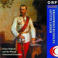 Heinz Holecek – Kronprinz Rudolfs letzte Lieder