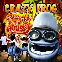 Crazy Frog – Crazy Frog in the House