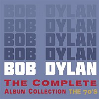 Bob Dylan – The Complete Album Collection - The 70's