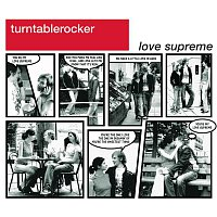 Turntablerocker – Love Supreme