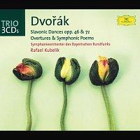 Symphonieorchester des Bayerischen Rundfunks, Rafael Kubelík – Dvorák: Slavonic Dances op. 46 & op. 72; Overtures and Symphonic Poems
