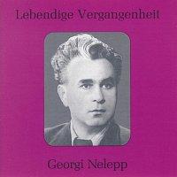 Georgi Nelepp – Lebendige Vergangenheit - Georgy Nelepp