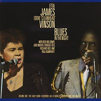 "Etta James, Eddie ""Cleanhead"" Vinson, Red Holloway, Jack McDuff, Shuggie Otis – Blues In The Night, Vol. 1: The Early Show [Live]"