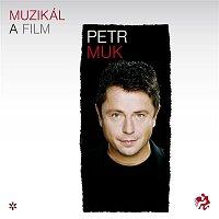 Petr Muk – Muzikály