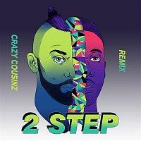 Vato Gonzalez, Doctor – 2 Step (Crazy Cousinz Remix)