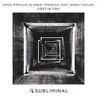 Erick Morillo, Eddie Thoneick, Angel Taylor – Lost in You