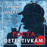 Vogel music orchestra – Vogel: Pocta detektivkám