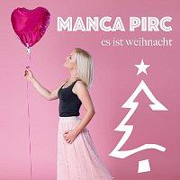Manca Pirc – Es ist Weihnacht