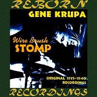 Gene Krupa – Wire Brush Stomp, Original Recordings 1935-1940  (HD Remastered)