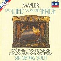Yvonne Minton, René Kollo, Chicago Symphony Orchestra, Sir Georg Solti – Mahler: Das Lied von der Erde