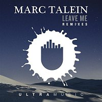 Marc Talein, Haidara – Leave Me (Remixes)