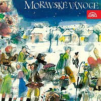 Různí interpreti – Moravské vánoce Lidové koledy ze Slovácka, Valašska, Lašska a horácka