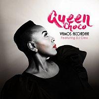 Queen Choco, DJ Cleo – Vamos Acordar