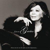 Juliette Gréco – Aimez Vous Les Uns Les Autres Ou Bien Disparaissez