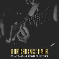 Různí interpreti – Acoustic Rock Music Playlist: 14 Laid Back and Chilled Rock Covers