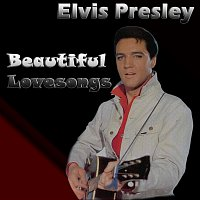 Elvis Presley – Beautiful Lovesongs