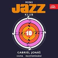 Gabriel Jonáš, Petr Kořínek, Josef Vejvoda – Mini Jazz Klub 10