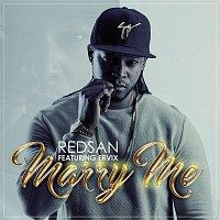 Redsan, Ervix – Marry Me