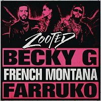 Becky G, French Montana & Farruko – Zooted