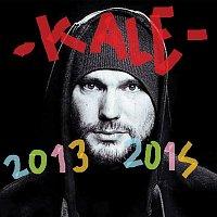 Kale – 2013 - 2015