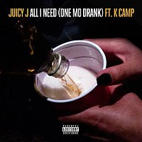 Juicy J, K Camp – All I Need (One Mo Drank)