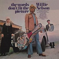 Willie Nelson – Words Don't Fit The Picture
