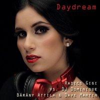 Radics Gigi vs. DJ Dominique, Bárány Attila, Dave Martin – Daydream