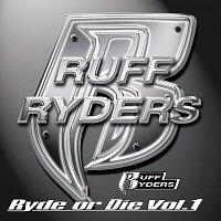 Ruff Ryders – Ryde Or Die, Vol.1