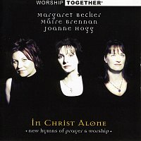 Přední strana obalu CD Worship Together: In Christ Alone