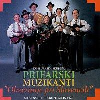 Prifarski muzikanti – Obzeranje pri Slovencih