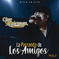 Chuy Lizárraga y Su Banda Tierra Sinaloense – La Parranda De Los Amigos [Vol. 2 / En Vivo]