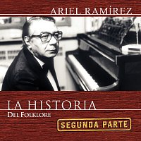 Ariel Ramirez – La Historia 2da. Parte
