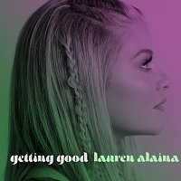 Lauren Alaina, Trisha Yearwood – Getting Good