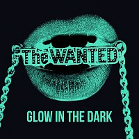 The Wanted – Glow In The Dark [Remixes]