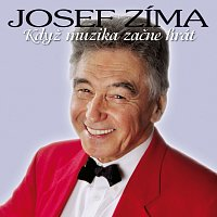 Josef Zíma – Když muzika začne hrát