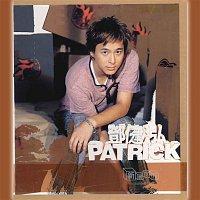 Patrick Tang – Xin Ju Ru Huo